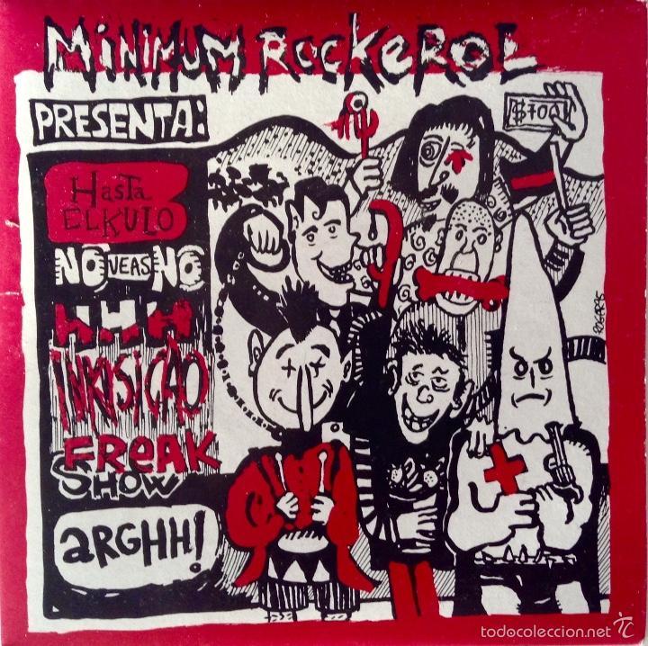 MINIMUM ROCKEROL EP HHH FREAK SHOW HASTA EL KULO NO VEAS NO INKISICAO ARRGHH! (Música - Discos de Vinilo - EPs - Punk - Hard Core)