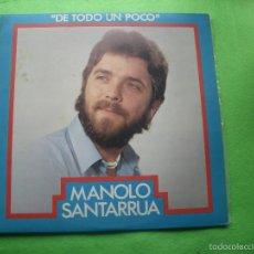 Discos de vinilo: MANOLO SANTARRUA DE TODO UN POCO LP S.F.A. ASTURIAS 1983. Lote 55860484