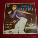 Discos de vinilo: JOHNNY HALLYDAY EN NUEVA YORK SELLO PHILIPS 1962 I GOT A WOMAN - BE BOP A LULA - MAYBELLENE . Lote 55861503