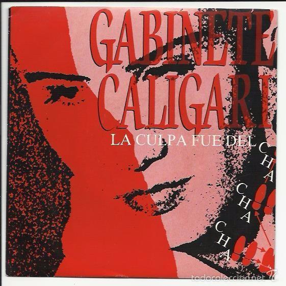 Gabinete Caligari La Culpa Fue Del Cha Cha Cha Comprar Discos Singles Vinilos De Música De Grupos Españoles Años 70 Y 80 En Todocoleccion 55863283
