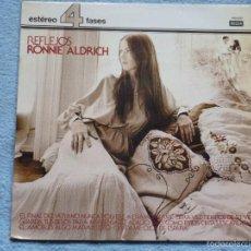 Discos de vinilo: RONNIE ALDRICH,REFLEJOS EDICION ESPAÑOLA DEL 78. Lote 55867310