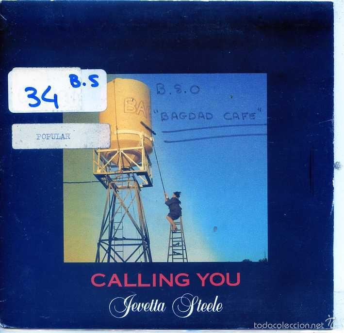 BAGDAD CAFE (JEVETTA STEELE) / CALLING YOU (SINGLE 1990) (Música - Discos - Singles Vinilo - Bandas Sonoras y Actores)