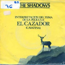 Disques de vinyle: EL CAZADOR (THE SHADOWS) / THEME FORM THE DEER HUNTER / BERMUDA TRIANGLE (SINGLE 1979). Lote 55869015