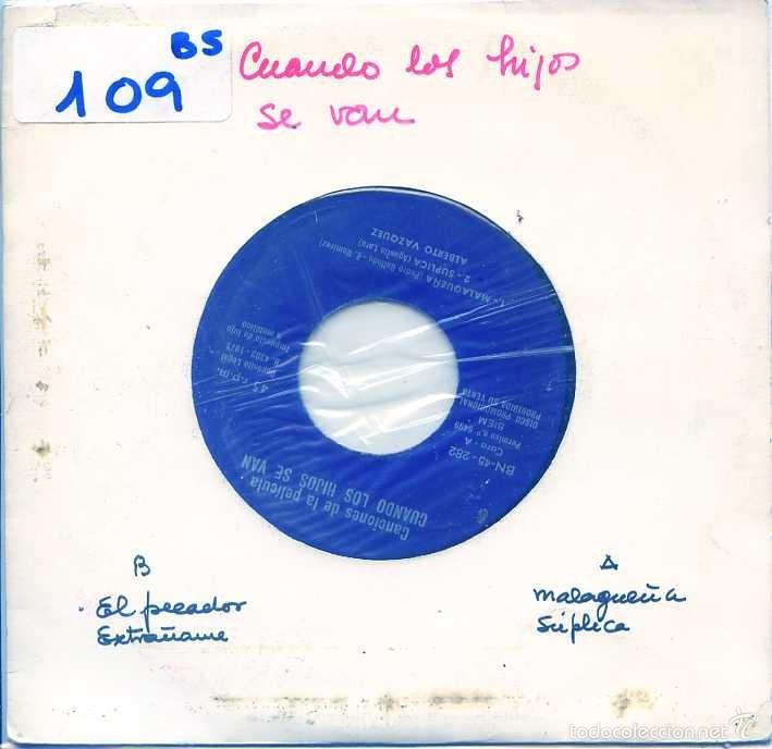 CUANDO LOS HIJOS SE VAN (ALBERTO VAZQUEZ) / LA MALAGUEÑA / SUPLICA / EL PECADOR + 1 (EP PROMO 1971) (Música - Discos de Vinilo - EPs - Bandas Sonoras y Actores)