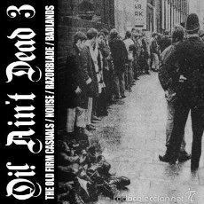 Discos de vinilo: EP V/A OI! AIN'T DEAD 3 NUEVO PRECINTADO. Lote 55882864