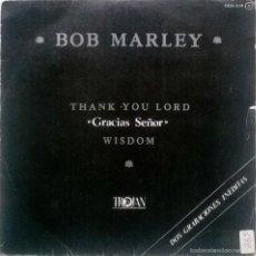 Discos de vinilo: BOB MARLEY. THANK YOU LORD (GRACIAS SEÑOR)/ WISDOM. TROJAN-ZAFIRO, SPAIN 1981 (SINGLE PROMOCIONAL) . Lote 55885922
