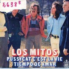 Discos de vinil: LOS MITOS / PUSSYCAT C'EST LA VIE / TIEMPO DE AMAR (SINGLE 1975). Lote 55897926