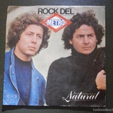 Discos de vinilo: DISCO VINILO - SINGLE - NATURAL - ROCK DEL METRO - MOVIE PLAY - 1980. Lote 55901313
