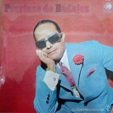 Discos de vinilo: PORRINA DE BADAJOZ PORRINAS DE BADAJOZ LP R@RO DE VINILO DE 1970 EN DISCOS CLAVE. Lote 55902735