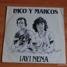 Discos de vinilo: EP DISCO VINILO PACO Y MARCOS AY NENA +1. Lote 55910388