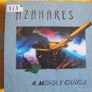 Discos de vinilo: LP - SEVILLANAS Y RUMBAS - AZAHARES - A MENTA Y CANELA. Lote 55931740
