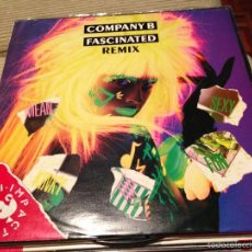Discos de vinilo: COMPANY B - FASCINATED REMIX - MAXI UK BLUE BIRD 1987 - HI NRG SYNTH POP. Lote 55933123