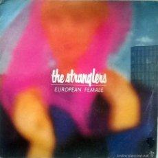 Discos de vinilo: STRANGLERS. EUROPEAN FEMALE/ SAVAGE BREAST. EPIC, SPAIN 1982 SINGLE. Lote 55936348