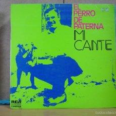 Discos de vinilo: EL PERRO DE PATERNA - MI CANTE - RCA-CAMDEN SCL 1-2259 - 1974. Lote 55938271