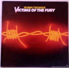 Discos de vinilo: ROBIN TROWER, VICTIMS OF THE FURY - LP ESPAÑA. Lote 55973365