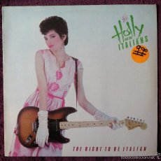 Discos de vinilo: HOLLY AND THE ITALIANS, THE RIGHT TO BE ITALIAN (ARIOLA) LP BENELUX. Lote 55994741