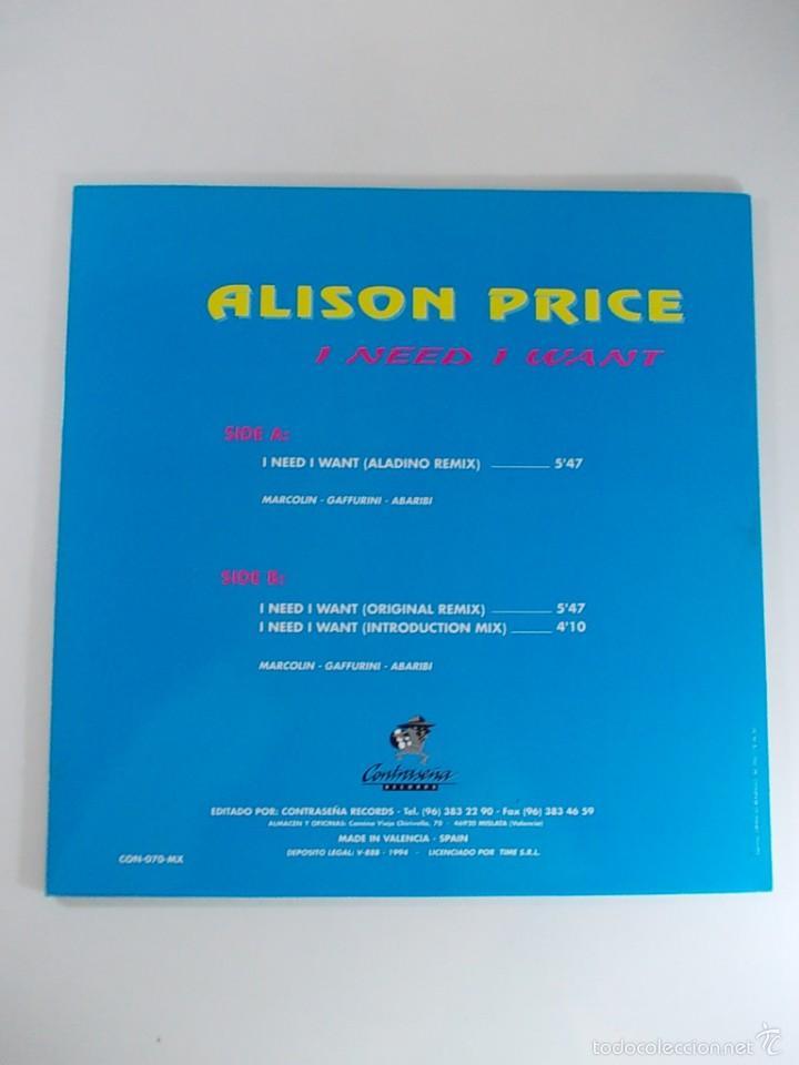 Discos de vinilo: ALISON PRICE I NEED I WANT MAXI SINGLE - Foto 2 - 55998618