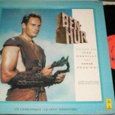 Discos de vinilo: BEN-HUR DISCO LIBRO LP JEAN DESAILLY - SERGE REGGIANI -EN FRANCES-FRANCIA. Lote 56004262