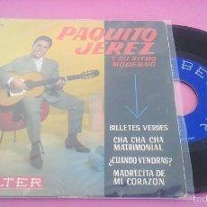 Discos de vinilo: PAQUITO JEREZ - BILLETES VERDES / CHA CHA CHA MATRIMONIAL + 2 - EP 1962. Lote 56010719