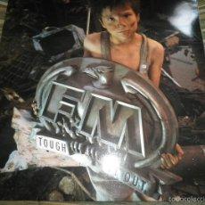 Discos de vinilo: F M - TOUGH IT OUT LP - ORIGINAL INGLES - EPIC 1989 CON FUNDA INT. ORIGINAL MUY NUEVO(5) -. Lote 56016451