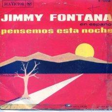 Discos de vinilo: JIMMY FONTANA (EN ESPAÑOL) / PENSEMOS ESTA NOCHE / CAMINA, CAMINA (SINGLE PROMO 1966). Lote 56018886