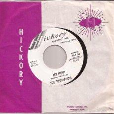 Discos de vinilo: SINGLE-SUE THOMPSON HICKORY 1183 USA 196??? PROMO DJ COPY. Lote 56025697