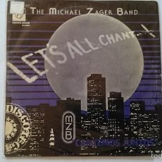Disques de vinyle: THE MICHAEL ZAGER BAND - LET'S ALL CHANT (CANTEMOS JUNTOS) / LOVE EXPRESS (1978). Lote 56029005