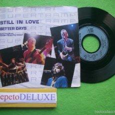 Discos de vinilo: SUPERTRAMP STILL IN LOVE SINGLE GERMANY 1985 PDELUXE . Lote 56037884