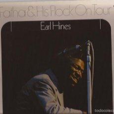 Discos de vinilo: LP-EARL HINES FATHA & HIS FLOCK ON TOUR MPS BASF 32 53 175 SPAIN 1974 GATEFOLD. Lote 56045241