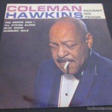 Discos de vinilo: COLEMAN HAWKINS - ACCENT ON TENOR - 4 TRACKS - EDICION INGLESA.. Lote 56045990