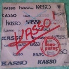 Discos de vinilo: SINGLE KASSO! LOS LLENA PISTAS. 1982. RARO.. Lote 56051316