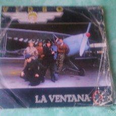 Discos de vinilo: VIDEO LA VENTANA / JUEGOS DE OTRO TIEMPO SINGLE DE VINILO PRODUCIDO POR TINO CASAL AÑO 1984. Lote 56053221