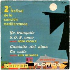 Discos de vinilo: ORQUESTA FLORIDA, DODO ESCOLÀ, LUIS OLIVARES - EP SPAIN 1960 - BELTER. Lote 56053571