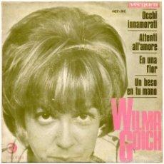 Discos de vinilo: WILMA GOICH – OCCHI INNAMORATI - EP SPAIN 1966 - VERGARA/RICORDI 407-XC. Lote 56055936