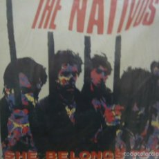 Discos de vinilo: THE NATIVOS. SHE BELONGS TO ME. TWINS T-2511 MINI LP 1986. Lote 56066445