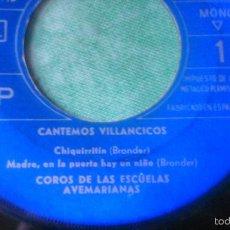 Discos de vinilo: COROS DE LAS ESCUELAS AVEMARIANAS,CANTEMOS VILLANCICOS,CHIQUIRRILTIN-VIRGEN LAVA PAÑALES-1960.. Lote 56076184