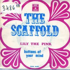 Discos de vinilo: THE SCAFFOLD / LILY THE PINK / BUTONS OF YOUR MIND (SINGLE 1969). Lote 56082556