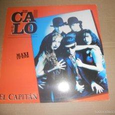 Discos de vinilo: CALO (MX) EL CAPITAN +1 TRACK AÑO 1991 - EDICION PROMOCIONAL. Lote 56083494