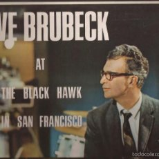Discos de vinilo: LP-DAVE BRUBECK AT THE BLACK HAWK IN SAN FRANCISCO AMERICA 40015 SPAIN 1969 JAZZ. Lote 56084051