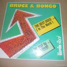 Discos de vinilo: BRUCE & BONGO (MX) THE BEST DISCO IN THE WORLD +3 TRACKS AÑO 1987. Lote 56085436