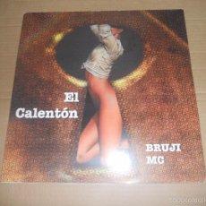 Discos de vinilo: BRUJI MC (MX) EL CALENTON +2 TRACKS AÑO 1998. Lote 156879084