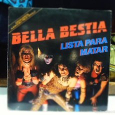 Discos de vinilo: BELLA BESTIA LISTA PARA MATAR LP. Lote 56086143