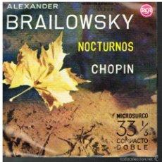 Discos de vinilo: ALEXANDER BRAILOWSKY - NOCTURNOS CHOPIN - EP 1961. Lote 56094389