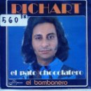 Discos de vinilo: RICHART / EL PATO CHOCOLATERO / EL BOMBONERO (SINGLE PROMO 1974). Lote 56096889