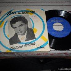 Discos de vinilo: ASI CANTA ANTONIO MOLINA. Lote 56099638