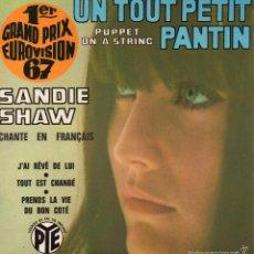 Discos de vinil: SANDIE SHAW CHANTE EN FRANÇAIS - EUROVISION, EP, UN TOUT PETIT PANTIN + 3, AÑO 1967 MADE IN FRANCE. Lote 56100632