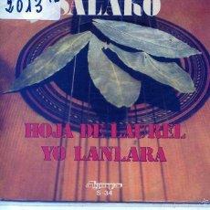 Discos de vinilo: SALAKO (RUMBAS) HOJA DE LAUREL / YO LANLARA (SINGLE 1974). Lote 56102757
