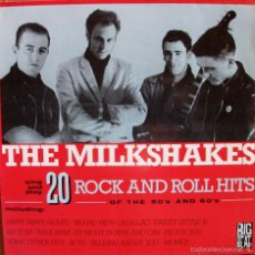 LP THE MILKSHAKES - 20 ROCK AND ROLL HITS