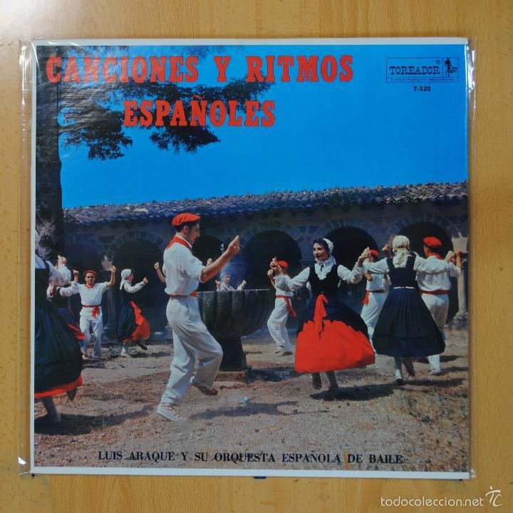 LUIS ARAQUE Y SU ORQUESTA ESPAOLA DE BAILE - CANCIONES Y RITMOS ESPAOLES - LP (Música - Discos - LP Vinilo - Grupos Españoles 50 y 60)