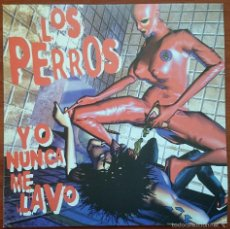 Discos de vinilo: LOS PERROS: YO NUNCA ME LAVO, LP DE 10 PULGADAS EN VINILO MARRÓN. M/M. Lote 56129082